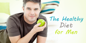 Men Healthy Diet – Best foods for men to be healthy