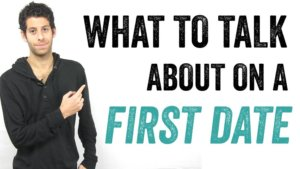 what-to-talk-about-on-a-first-date